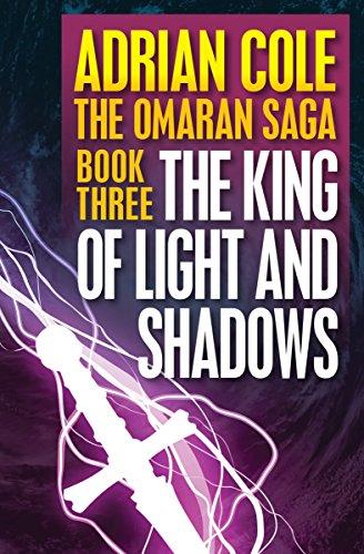 (The King of Light and Shadows (Omaran Saga Book 3))