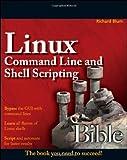 Linux Command Line and Shell Scripting Bible, Richard Blum, 047025128X