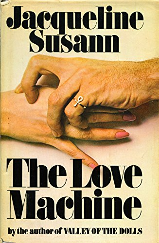 The Love Machine by Jacqueline Susann