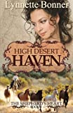 High Desert Haven, Lynnette Bonner, 1477586482
