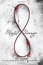 Mortal Danger (Immortal Game)
