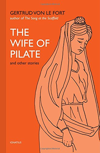 The Wife of Pilate (Pilates Wife)