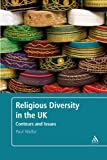 Religious Diversity in the UK : Contours and Issues, Weller, Paul, 0826498973