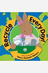 Recycle Every Day! Kindle Edition