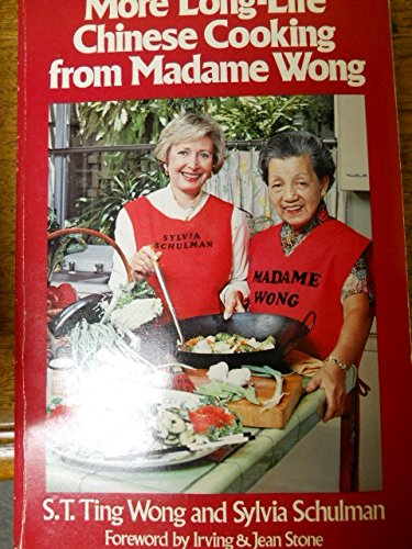 More Long-Life Chinese Cooking from Madame Wong