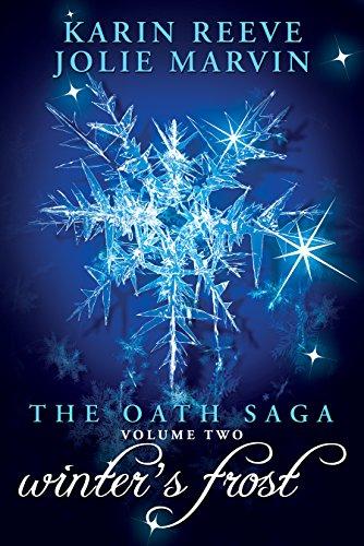 The Oath Saga: Winter's Frost
