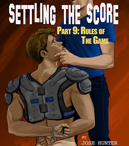 Series Score Parts (Settling the Score -- Part 9: Rules of the Game)