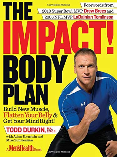 The IMPACT! Body Plan: Build New Muscle, Flatten Your Belly ...