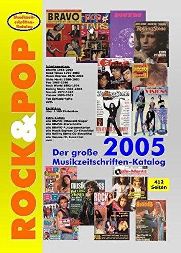 Der grosse Rock & Pop Musikzeitschriften-Katalog 2005