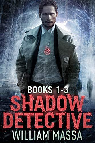 Shadow Detective Supernatural Dark Urban Fantasy Series: Books 1-3 (Shadow Detective Boxset Book 1)