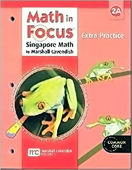 Math in Focus: The Singapore Approach, Extra Practice, Grade 2A (Math in Focus: Singapore Math)