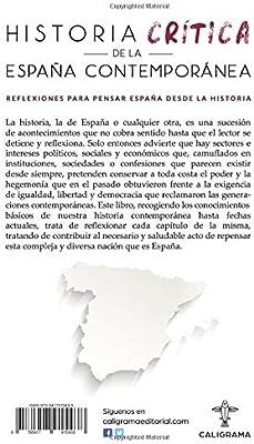 Historia crítica de la España Contemporánea: Reflexiones para ...