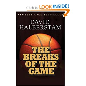 The Breaks of the Game David Halberstam