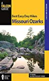 Best Easy Day Hikes Missouri Ozarks (Best Easy Day Hikes Series)
