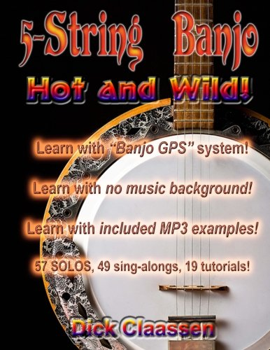 5-String Banjo Hot and Wild! (Pete Seeger Book Banjo)