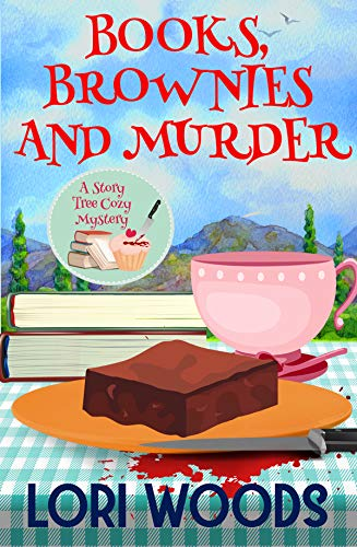 (Books, Brownies and Murder: A Story Tree Cozy Mystery Book 1)