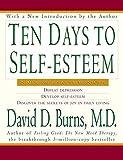 img - for Ten Days to Self-Esteem by David D., M.D. Burns (1999-03-17) book / textbook / text book