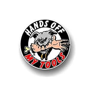 "Hands Off My Tools 5"" Decal Vinyl Sticker for your Toolbox, Lawn Equipment or Power Tools ((1) 5"" Round Decal)"