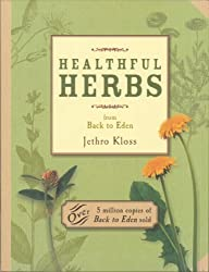 Healthful Herbs: From Back to Eden