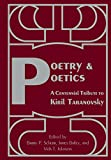 img - for Poetry & Poetics: A Centennial Tribute to Kiril Taranovsky book / textbook / text book