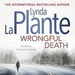 Wrongful Death   Lynda La Plante