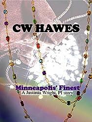 Minneapolis's Finest: A Justinia Wright, Private Investigator Mystery