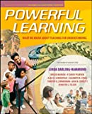Powerful Learning, Linda Darling-Hammond and Brigid Barron, 0470276673