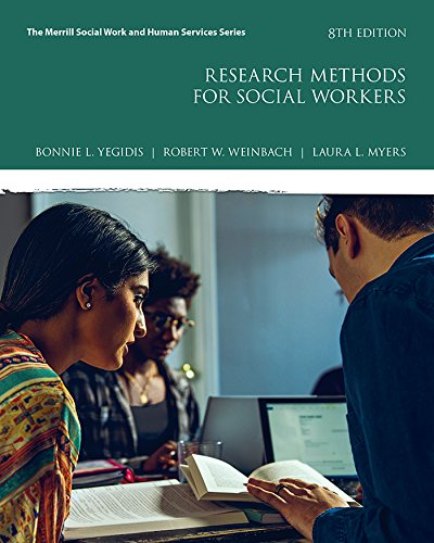 Research Methods for Social Workers (Merrill Social Work and Human Services) (The Practice Of Social Research 12th Edition)