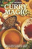 Curry Magic, Pat Chapman, 178219066X