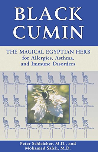 Black Cumin: The Magical Egyptian Herb for Allergies, Asthma, and Immune Disorders