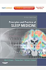 Principles and Practice of Sleep Medicine: Expert Consult Premium Edition - Enhanced Online Features Kindle Edition