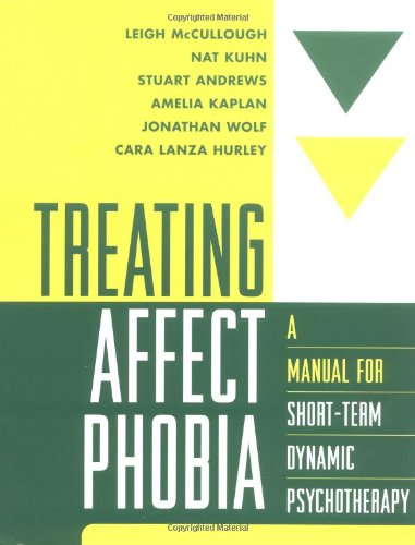 Kuhn Manual (Treating Affect Phobia: A Manual for Short-Term Dynamic Psychotherapy)