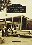 Oklahoma City's Mid-Century Modern Architecture (Images of America)