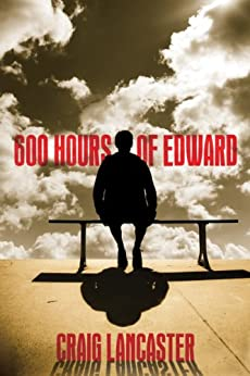 600 Hours of Edward by [Lancaster, Craig]