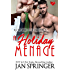 A Holiday Menage: All She Wants for Christmas is...