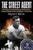 The Street Agent, Wayne F. Manis, 1933909609