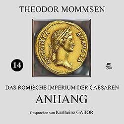 Anhang (Das Römische Imperium der Caesaren 14)
