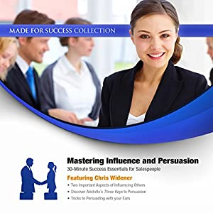 Mastering Influence & Persuasion Lecture