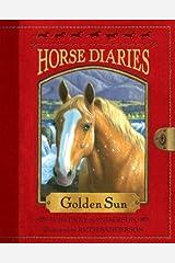 Horse Diaries #5: Golden Sun (Horse Diaries series) Kindle Edition