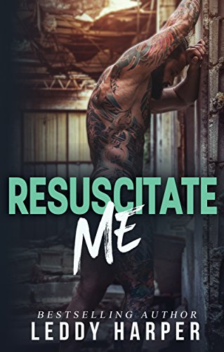 Resuscitate Me by [Harper, Leddy]