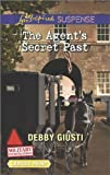 The Agent's Secret Past, Debby Giusti, 0373675984