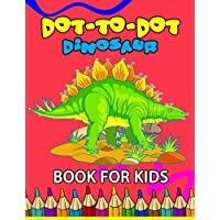 Dot to Dot Dinosaur Book for Kids: Coloring Book for kids Count 1 to 50