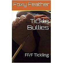 Tickle Bullies: FF/F Tickling