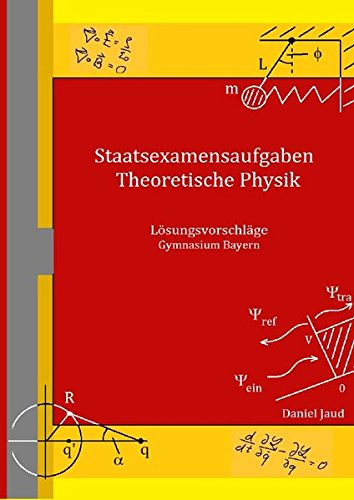 Staatsexamensaufgaben Theoretische Physik