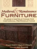 img - for Medieval & Renaissance Furniture: Plans & Instructions for Historical Reproductions book / textbook / text book