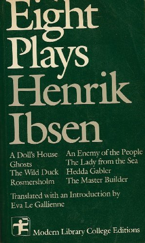 Eight Plays Henrik Ibsen (Modern Library College Editions) (English and Norwegian Edition)
