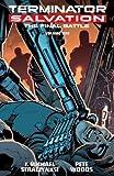 Terminator Salvation: Final Battle Volume 1 by J. Michael Straczynski (2014-12-09)