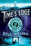 Time's Edge, Rysa Walker, 1477825827