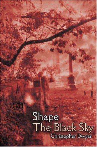 Read Online Shape The Black Sky ebook