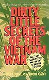 img - for Dirty Little Secrets of the Vietnam War book / textbook / text book